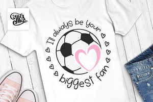 I'll always be your biggest fan SVG | Sport SVG | Soccer ball monogram svg-by Illustrator Guru