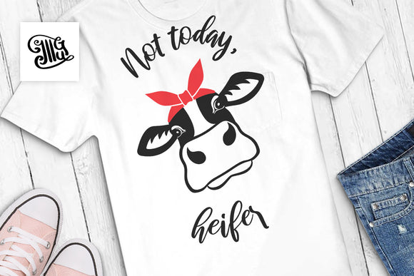 Cowgirl Svg | Not Today Heifer Svg Free | Free Heifer Svg | free svg file downloads-by Illustrator Guru