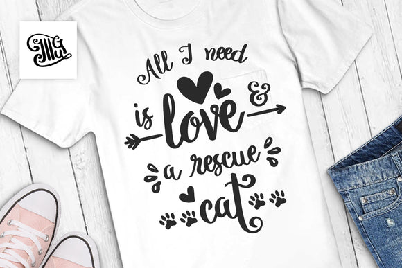 Cat mom svg | All I need is love and a rescue cat svg | Rescue cat svg-by Illustrator Guru