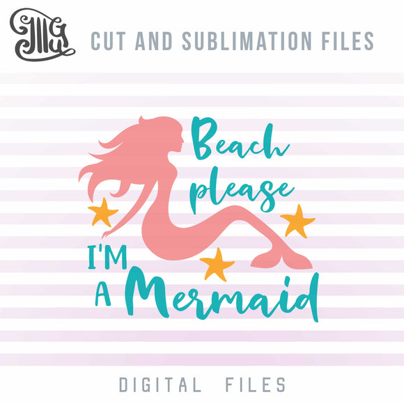 Mermaid Sayings Svg Free, Beach Svg Free, Beach Sayings Svg Free, Beach Quotes Free Svg Downloads, Summer Svg, Free Svg Images-by Illustrator Guru