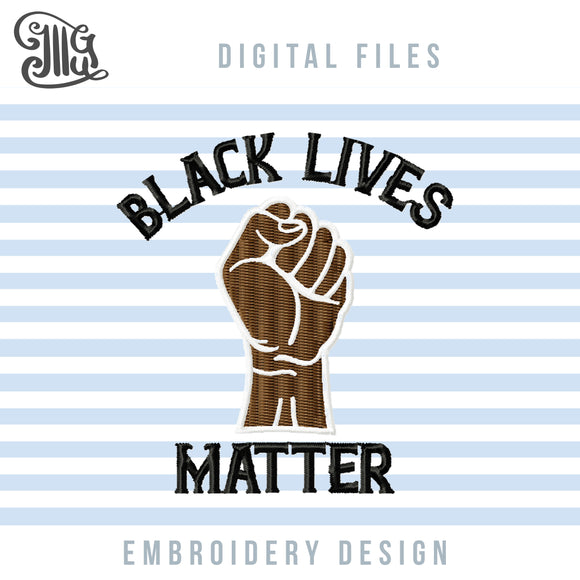 Black Lives Matter Embroidery Patterns, BLM Embroidery Designs for Machine, Black Power Embroidery Stitches, Mask Patterns Pes Files, Black Lives Matter Applique, Fist Jef Files, 2020 Embroidery Files,-by Illustrator Guru
