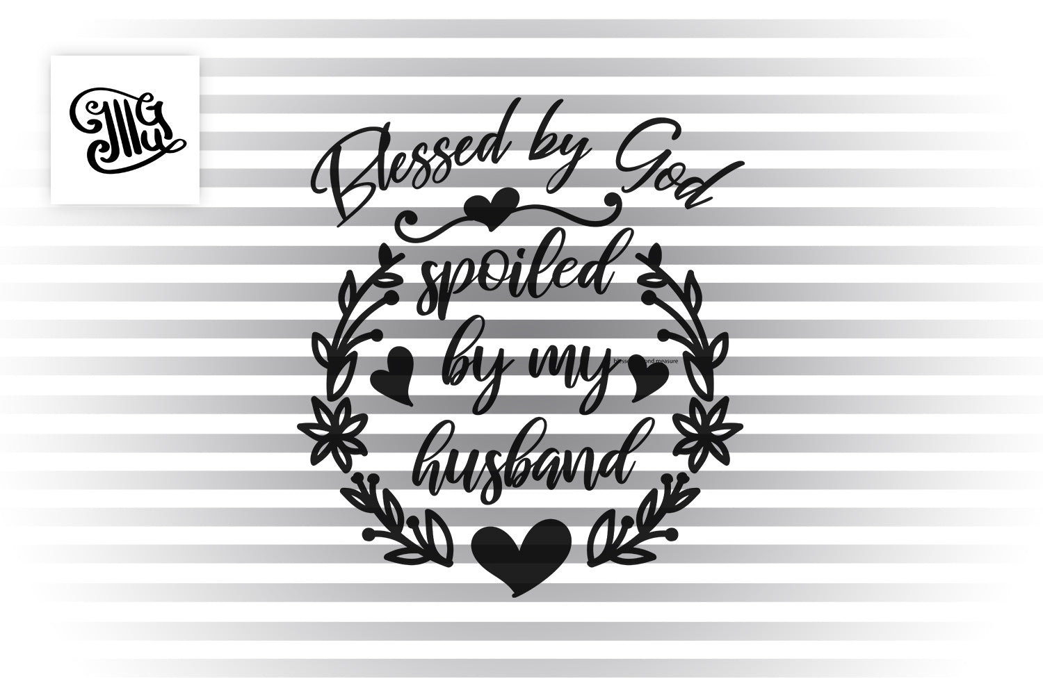 Blessed by god spoiled by my husband SVG | Southern SVG | Southern mom SVG | Mothers Day svg-by Illustrator Guru