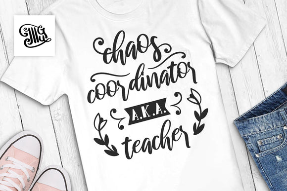 Chaos coordinator svg | chaos coordinator AKA teacher svg | school svg | teacher svg-by Illustrator Guru