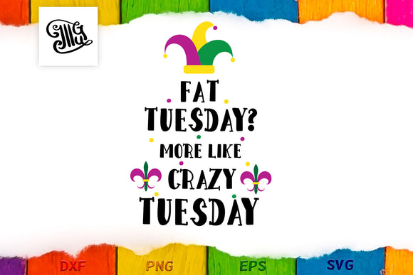 Fat Tuesday? More like Crazy Tuesday-by Illustrator Guru