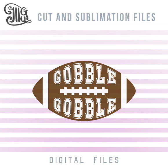 Gobble Gobble Football SVG, Thanksgiving Football Clipart, Football Player SVG, Football Shirt SVG, Football Silhouette SVG, Football Bow SVG, Sublimation Printing, Football Decal SVG,-by Illustrator Guru