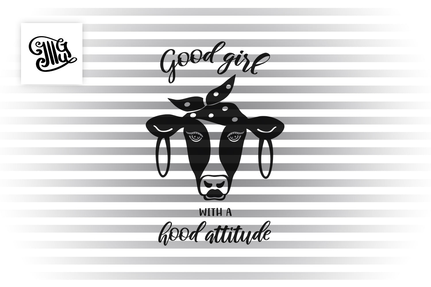 Good girl with a hood attitude svg | cow head SVG | bandana heifer sVG | Farmstyle svg | cowgirl svg-by Illustrator Guru
