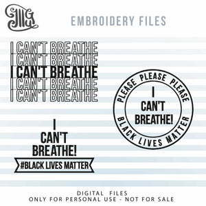 I Can't Breathe Embroidery Designs FREE, Black Lives Matter Free Embroidery Pattern, 2020 Protest Embroidery Files Free, Awareness Embroidery Stitches Free, Hat Embroidery, Mask Embroidery, Shirts Embroidery, Personal Use, Diy-by Illustrator Guru