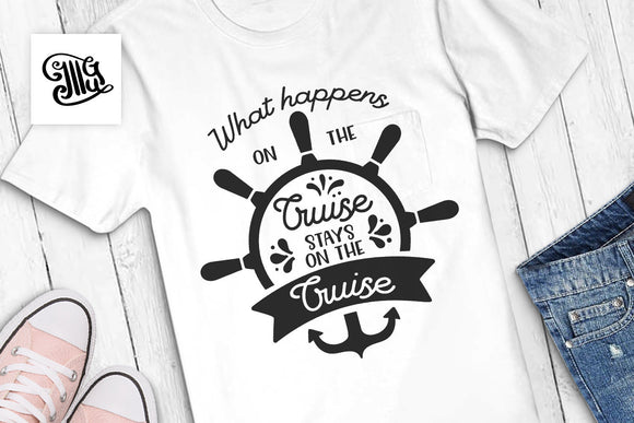 What happens on the cruise stays on the cruise svg, cruise svg, anchor svg, cruise hair svg, vacation svg, cruise shirt svg, nautical svg,-by Illustrator Guru