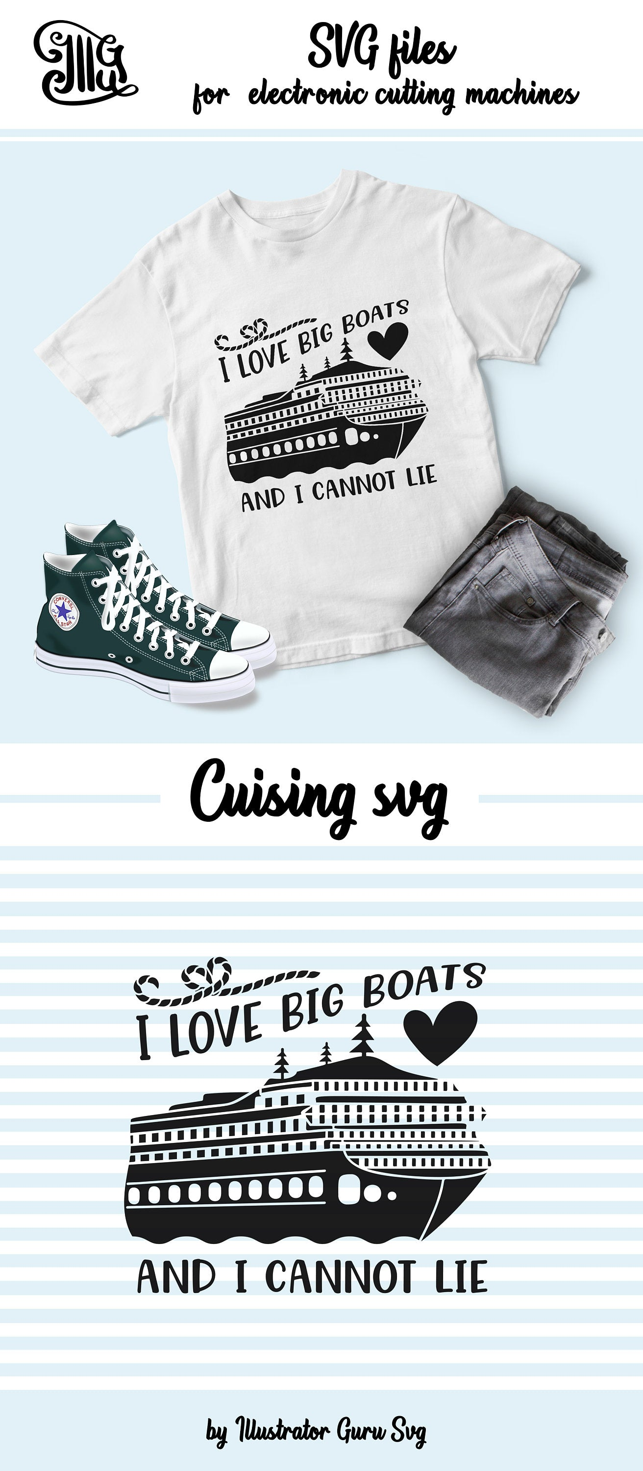 I love big boats and I cannot lie svg, cruise svg, ship svg, ship wheel svg, anchor svg, vacation svg, cruise shirt svg, nautical svg-by Illustrator Guru