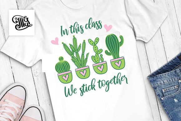 In this class we stick together SVG, teacher svg, school svg, teacher shirt svg, classroom svg, kindergarten svg, kids svg, students sayings-by Illustrator Guru