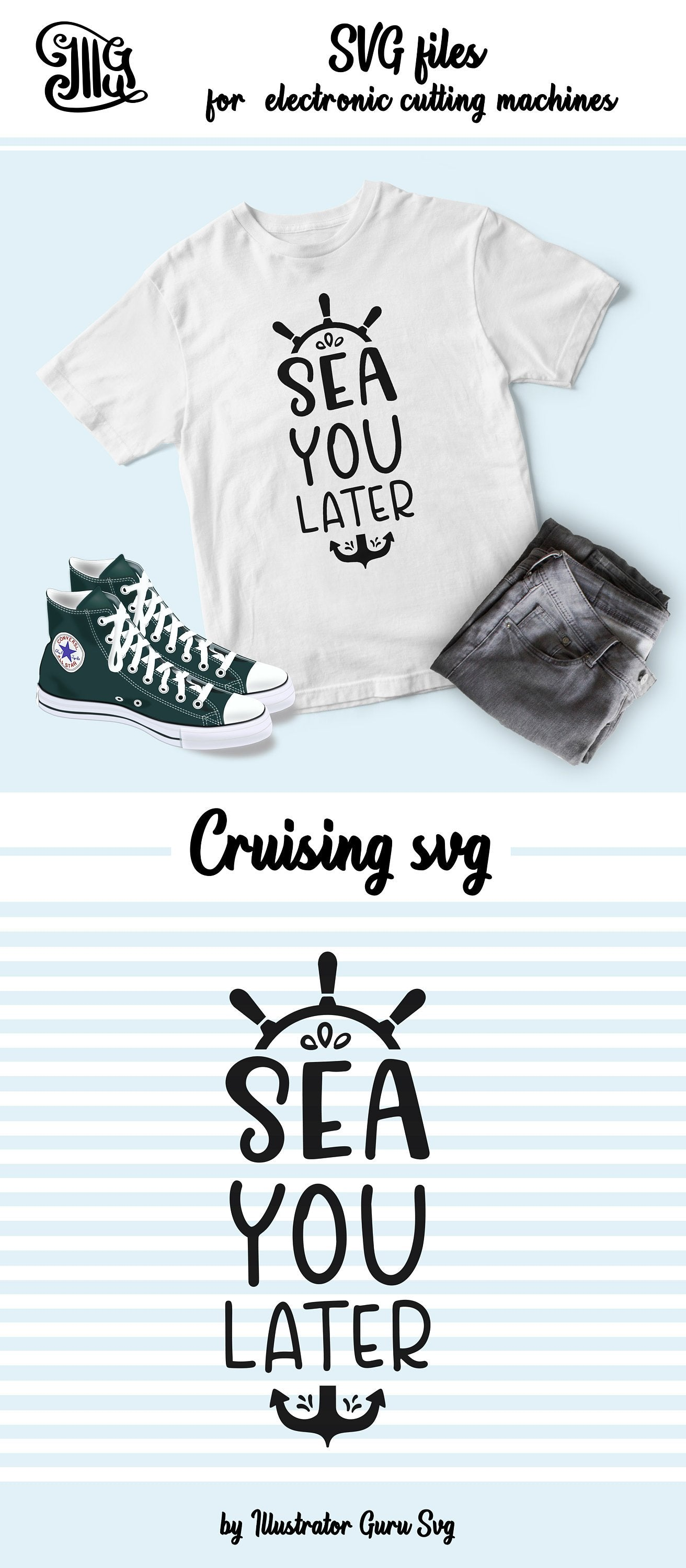 Sea you later svg, ship trip svg, cruise trip svg, anchor svg, vacation svg, cruise shirt svg, nautical svg, family cruise-by Illustrator Guru
