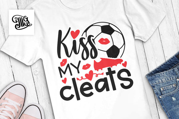 Kiss my cleats svg, Soccer svg, soccer girl svg, soccer sayings svg, soccer ball svg, soccer cleats svg, cute soccer girl svg-by Illustrator Guru