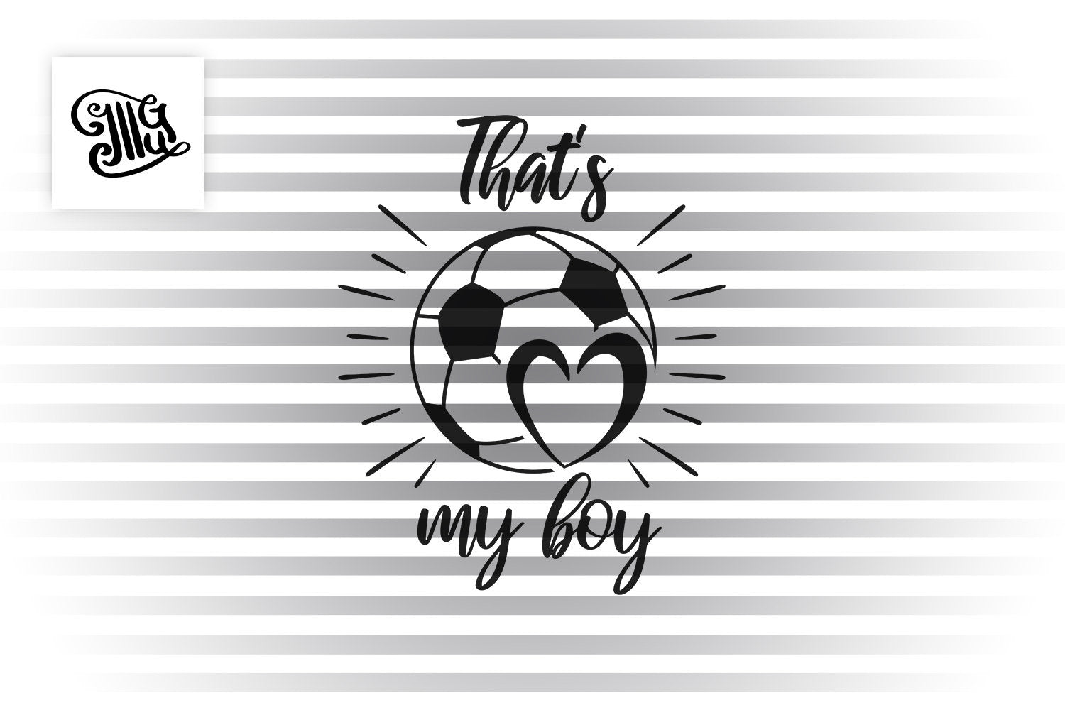 That S My Boy Svg Soccer Player Mom Svg Soccer Heart Monogram Svg S Illustrator Guru