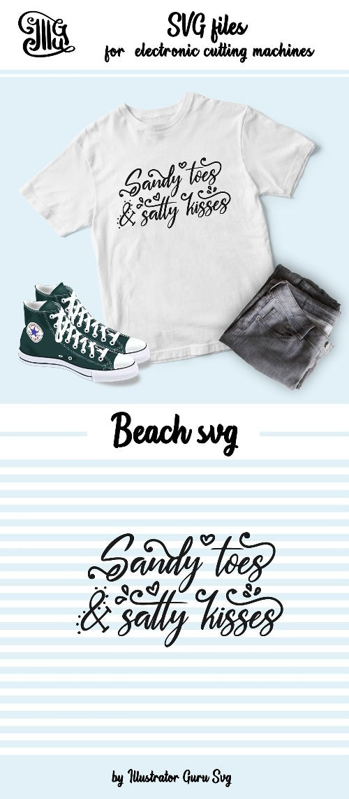 Sandy toes and salty kisses SVG, beach svg, summer svg, beach sayings svg,  beach quotes svg, summer sayings, beach clipart,