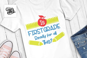 Is First Grade Ready for all This? SVG, school svg, school boy shirt svg, school shirt svg, first day of school svg, boy svg-by Illustrator Guru