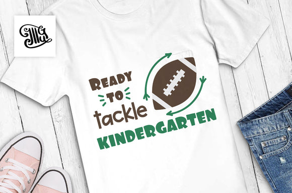 Ready to tackle Kindergarten SVG, kindergarten boy svg, kindergarten svg, kindergarten teacher svg, first day of school svg,-by Illustrator Guru