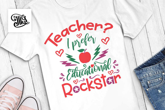 Teacher? I prefer educational rockstar SVG, teacher shirt svg, first day of school svg, teacher svg, teacher clipart, fall svg,-by Illustrator Guru