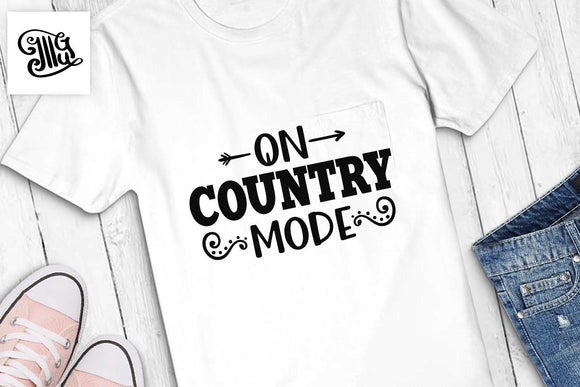 On Country mode SVG, coffee svg, Southern SVG Files, Country music svg, wine SVG, Southern Saying Svg, country girl svg,-by Illustrator Guru