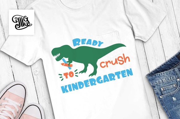 Ready to crush Kindergarten SVG, kindergarten boy svg, kindergarten svg, kindergarten teacher svg, first day of school svg,-by Illustrator Guru