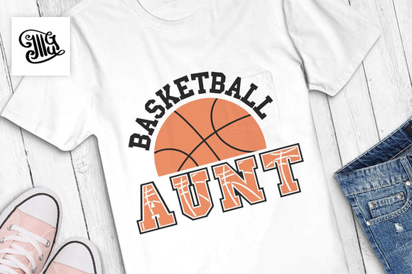 Basketball aunt SVG, basketball svg, basketball season svg, basketball aunt shirt svg, basketball shirt svg, basketball clipart-by Illustrator Guru