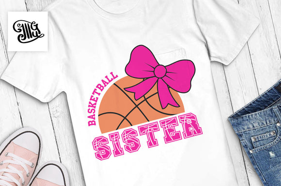 Basketball sister SVG, Basketball svg, basketball with bow svg, basketball sister shirt svg, basketball shirt svg, basketball sis svg-by Illustrator Guru