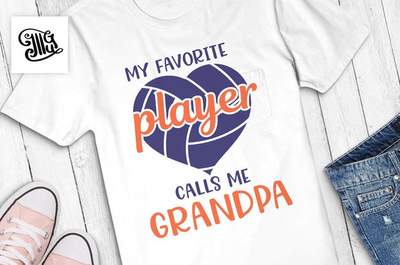 Volleyball grandpa svg, My favorite player calls me grandpa svg, volleyball heart svg, volleyball grandpa shirt svg,-by Illustrator Guru