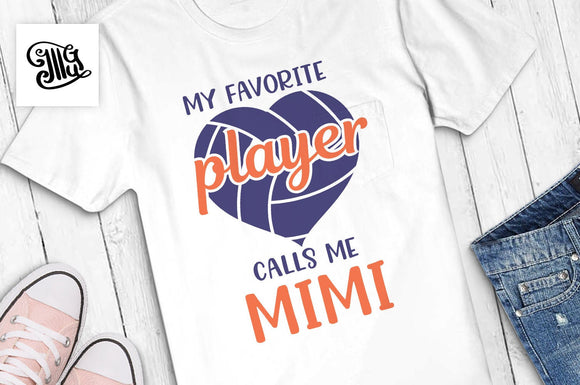 Volleyball mimi svg, My favorite player calls me mimi svg, volleyball heart svg, volleyball mimi shirt svg, volleyball mimi cut files-by Illustrator Guru