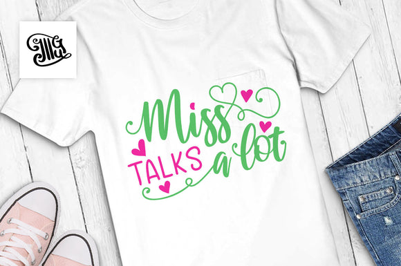 Miss talks a lot svg, funny school svg, girl school svg, cute school girl svg, school sayings, first day of school svg, southern girl svg-by Illustrator Guru