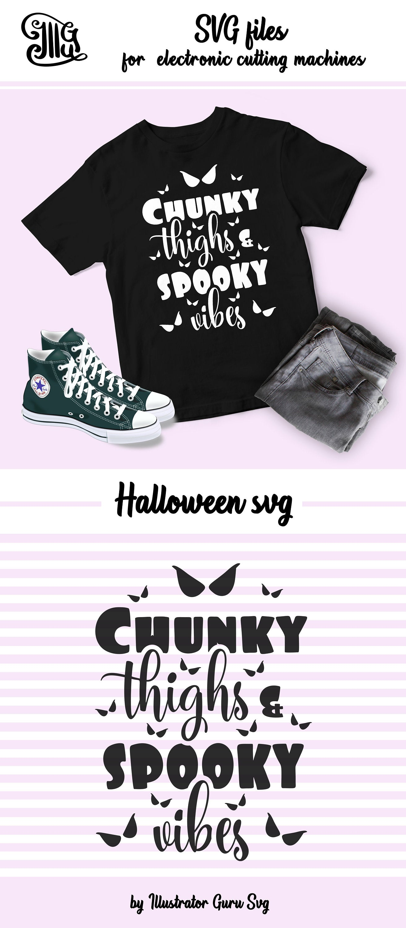 Chunky thighs and spooky vibes svg, Halloween svg, halloween girl svg, halloween clipart, halloween sayings, halloween quotes, svg files-by Illustrator Guru