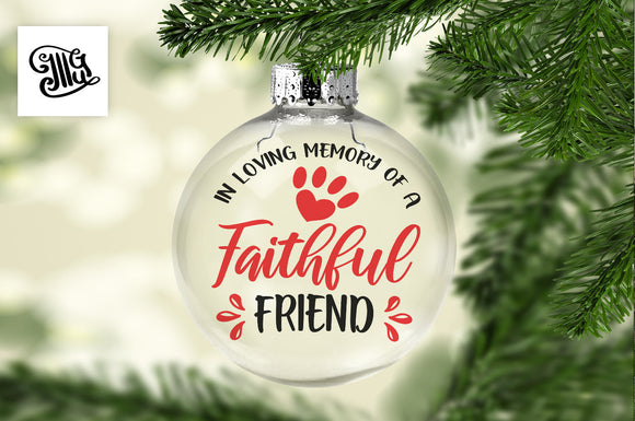 In loving memory of a faithful friend svg, pet Memorial svg, Christmas memorial svg, dog memorial svg, cat memorial svg,-by Illustrator Guru