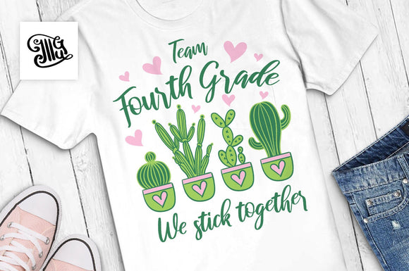 Team fourth grade We stick together SVG, fourth grade svg, fourth grade teacher svg, first day of school svg, cactus svg, school svg-by Illustrator Guru
