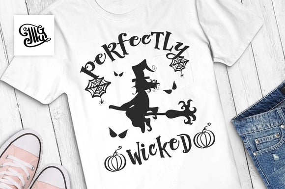 Perfectly wicked svg, halloween svg, halloween girl svg, witch svg, pumpkin svg, witch broom svg, halloween women svg, fall svg, autumn svg-by Illustrator Guru