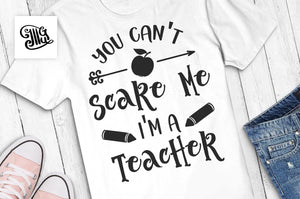 You can't scare me i'm a teacher svg, halloween teacher svg, halloween svg, teacher svg, fall svg, halloween clipart, autumn svg-by Illustrator Guru