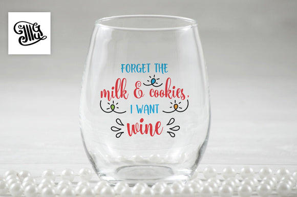 Forget the milk and cookies, I want wine svg, DIGITAL FILES, christmas wine svg, wine glass svg, christmas lights svg, christmas drinking-by Illustrator Guru