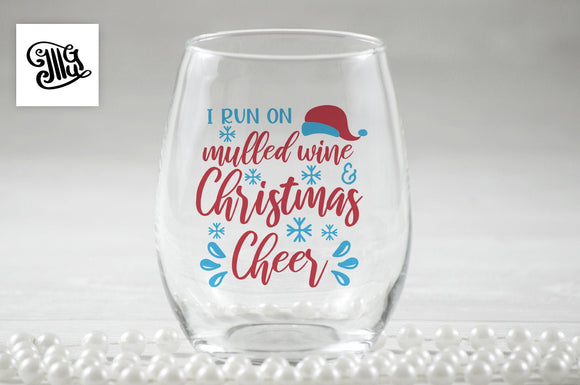 I run on mulled wine and Christmas cheer svg, DIGITAL FILES, Christmas wine glass svg, Christmas wine svg, wine sayings svg,-by Illustrator Guru
