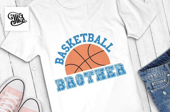 Basketball brother SVG, basketball svg, basketball season svg, basketball brother shirt svg, basketball shirt svg, basketball clipart-by Illustrator Guru