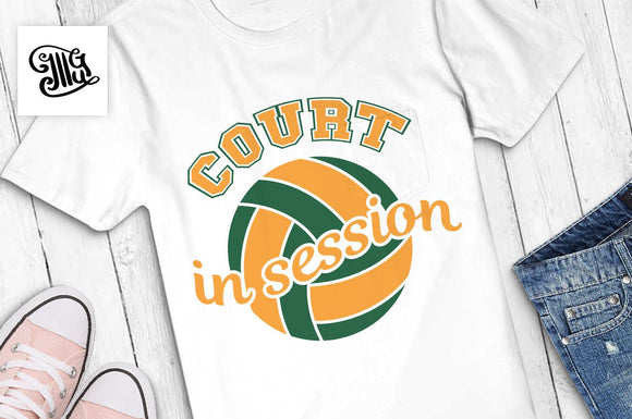 Volleyball svg, Court in session svg, volleyball girl svg, volleyball girl shirt svg, volleyball clipart, volleyball girl sayings-by Illustrator Guru