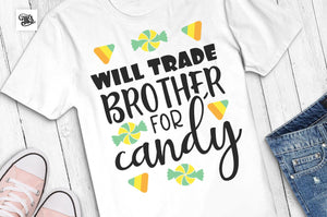 Will trade brother for candy svg, halloween svg, halloween sister svg, halloween girl svg, halloween kids svg, trick or treat svg-by Illustrator Guru