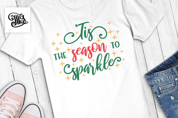 Tis the season to sparkle svg, Christmas woman svg, Christmas season svg, Christmas girl svg, funny Christmas svg, Christmas shirt svg-by Illustrator Guru