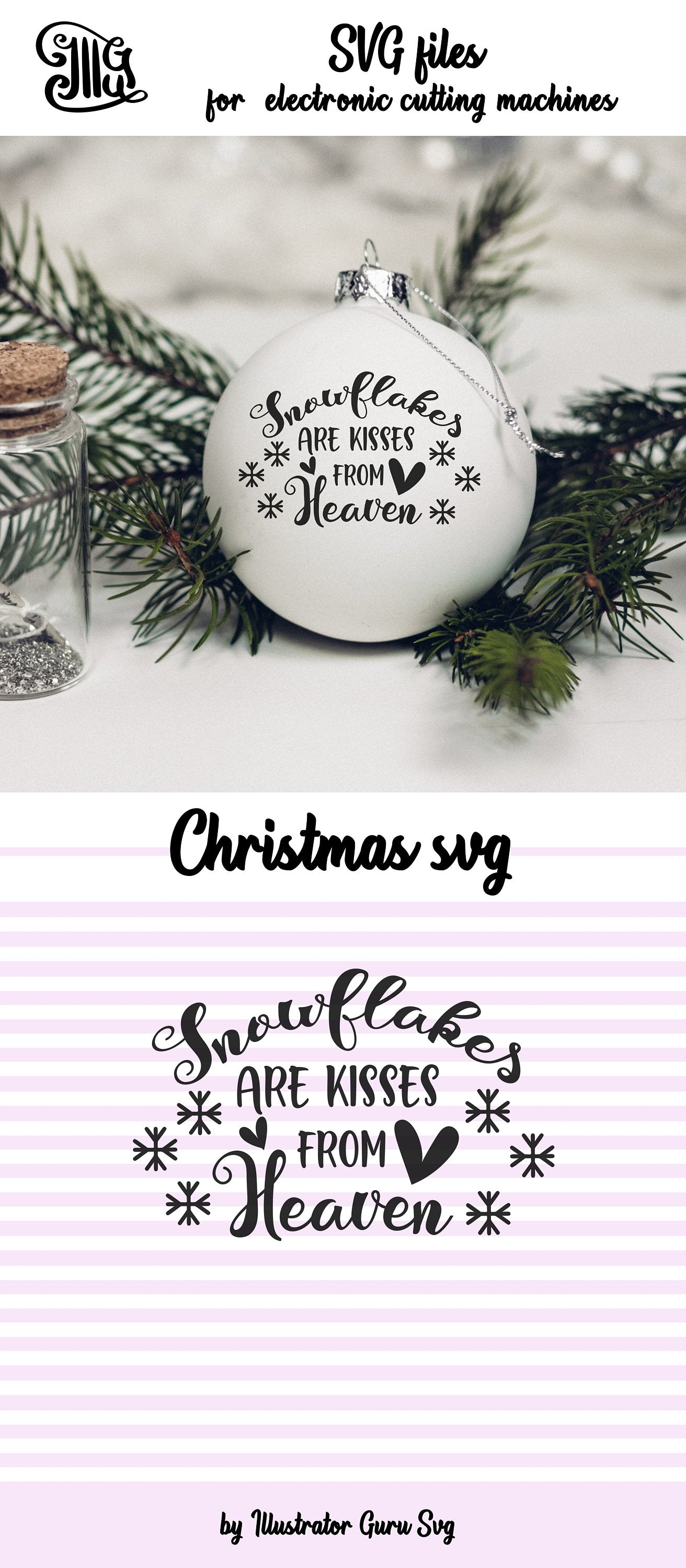Snowflakes are kisses from heaven svg, Memorial svg, Christmas memorial svg, memorial ornaments svg, memorial clipart, memorial png-by Illustrator Guru