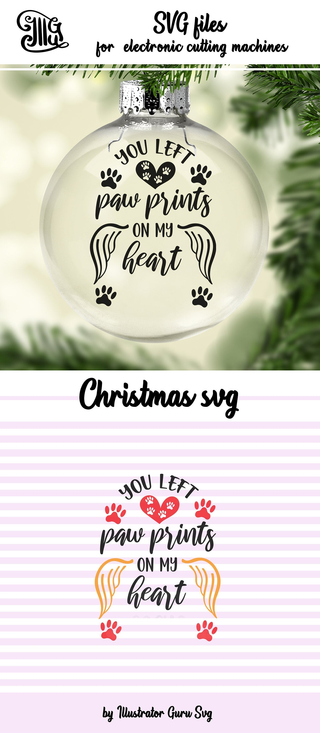 You left paw prints on my heart svg, pet Memorial svg, Christmas memorial svg, dog memorial svg, cat memorial svg, ornaments svg-by Illustrator Guru