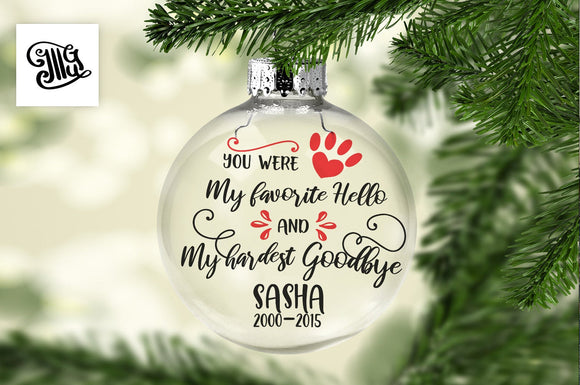 You were my favorite hello and my hardest goodbye svg, pet Memorial svg, Christmas memorial svg, dog memorial svg, cat memorial svg,-by Illustrator Guru