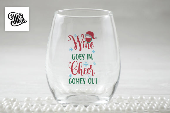 Wine goes in, cheer comes out SVG, DIGITAL FILES, Christmas wine glass svg, santa hat svg, snowflakes svg, christmas svg, wine svg,-by Illustrator Guru