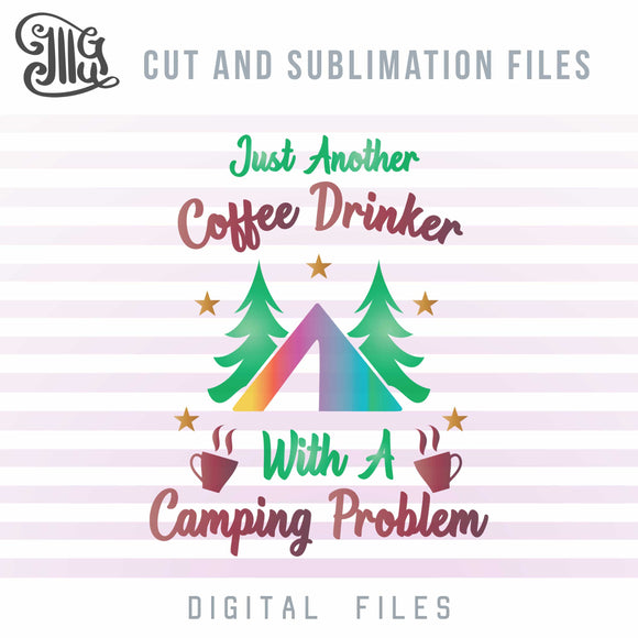 Funny Camping svg, Camper Svg, Coffee Svg Files, Camping Cut Files, Summer Clip Art, Forest Printable, Tent Clipart,-by Illustrator Guru