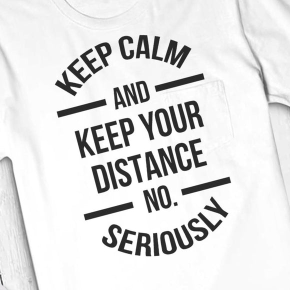 Social Distance Svg for Social Distance Shirt, Social Distance Quotes, Quarantine Sign Printable-by Illustrator Guru