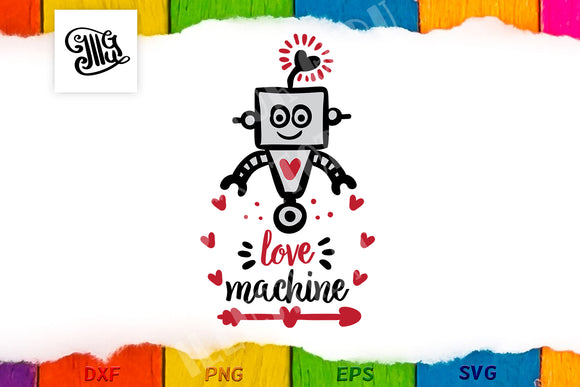 Love machine valentine svg for boy or girl-by Illustrator Guru