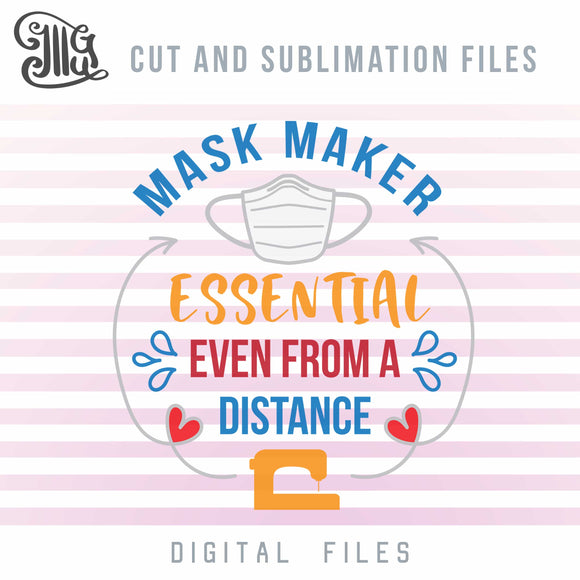 Mask Maker Svg Files, Essential Worker Sublimation Clipart, Sewing Machine Cut File, Social Distance Svg, Social Distancing Svg-by Illustrator Guru