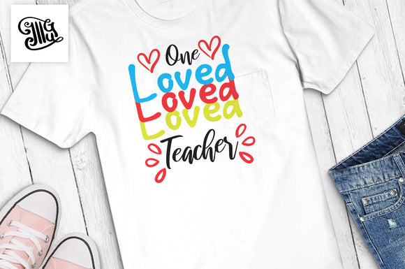 Teacher Valentine Svg One Loved Teacher-by Illustrator Guru