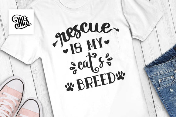Cat mom svg | Rescue is my cat's breed svg | Rescue cat svg-by Illustrator Guru