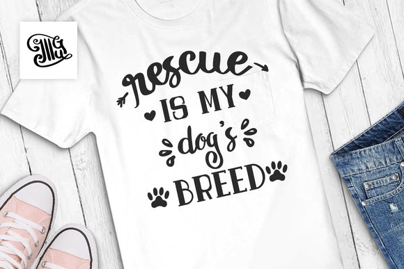Dog svg | Rescue is my dog's breed svg | Dog rescue svg-by Illustrator Guru